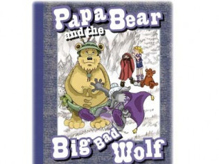 Papa Bear and the Big Bad Wolf