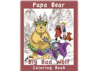 Papa Bear and the Big Bad Wolf - Coloring Book