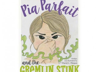 Pia Parfait and the Gremlin Stink